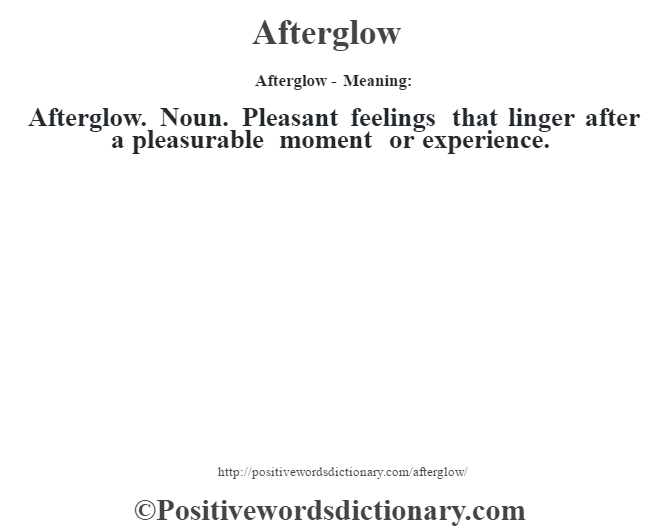 afterglow dictionary definition