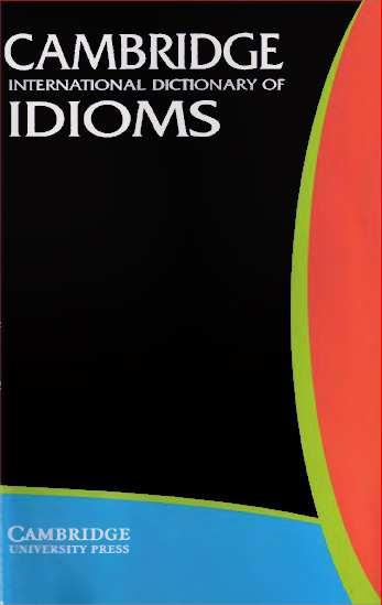 cambridge dictionary of idioms and phrases pdf